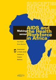 AIDS and the Health Workforce in Africa. Making Sense. Medicus