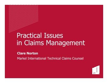 Practical Issues in Claims Management - Insurance Market ...