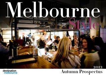 2012 Autumn Prospectus - Destination Melbourne