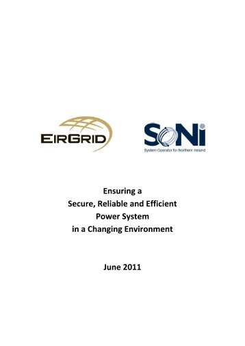 Ensuring a Secure, Reliable and Efficient Power System in ... - Eirgrid
