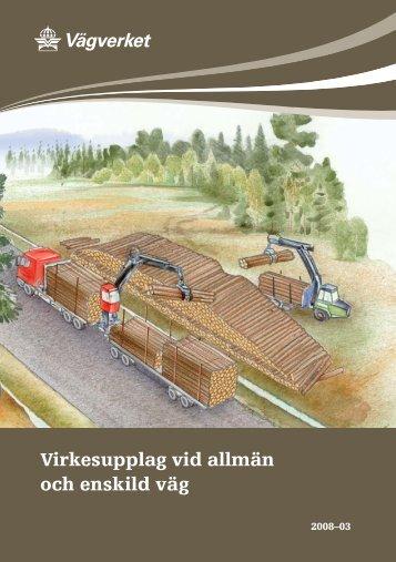 Vägverkets instruktioner (pdf) - Skogsstyrelsen