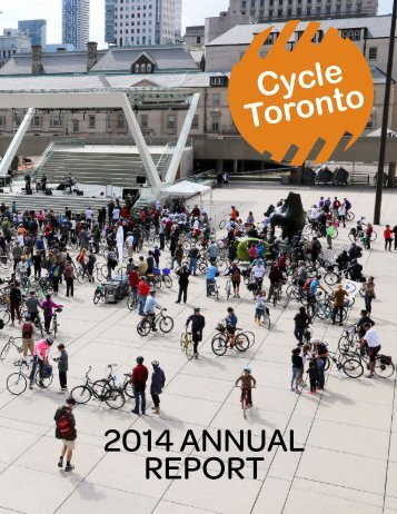 2014 Cycle Toronto Annual Report (interactive)_1