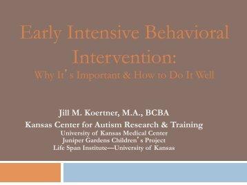 Early Intensive Behavioral Intervention: - The Kansas Center for ...