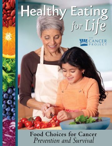 Healthy Eating for Life: Food Choices for Cancer - Physicians ...