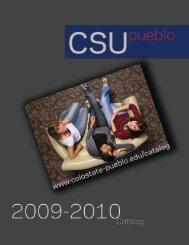 CSU-Pueblo Catalog 2009-2010 - Colorado State University-Pueblo