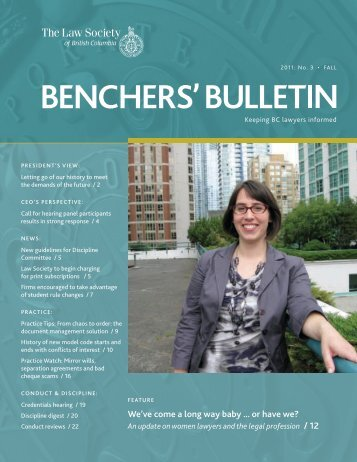Benchers Bulletin, Fall 2011 - The Law Society of British Columbia
