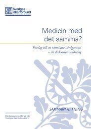 Sammanfattning - Sveriges läkarförbund