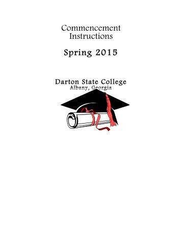 Commencement Instructions Fall 2012 - Darton College