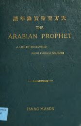 The Arabia Prophet from Chinese Sources - Isaac Mason