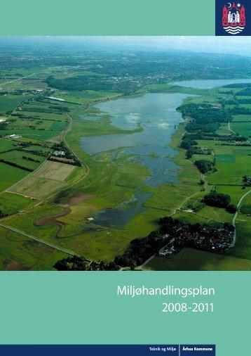 Forslag til Miljøhandlingsplan 2008-2011 - Aarhus.dk
