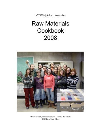 Raw Materials Cookbook 2008 - Alfred's Clay Store - Alfred University