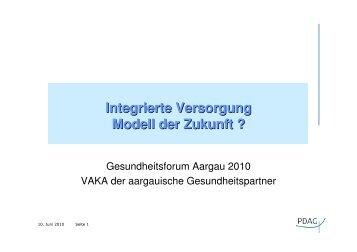 Integrierte Versorgung - Modell der Zukunft? - VAKA