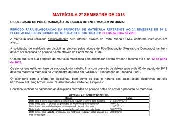 matrícula 2º semestre de 2013 - Escola de Enfermagem - UFMG