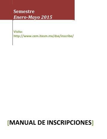 manual de inscripciones - Campus Estado de México - Tecnológico ...