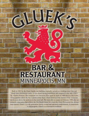 Built in 1902 by the Gluek family, our - Gluek's Bar and Restaurant