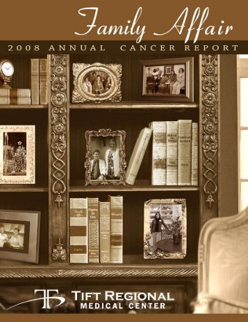 2008 Annual Cancer Report - Tift Regional Medical Center