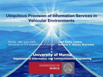 Ubiquitous Provision of Information Services in Vehicular ... - ANTS