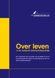 Over leven in de medische letselschadepraktijk - De Ombudsman