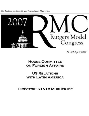 House Committee on Foreign Affairs US Relations with Latin ... - IDIA