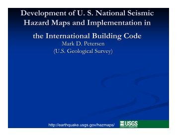 Development of US National Seismic Hazard Maps and - 100th ...