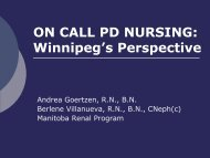 ON CALL PD NURSING: Winnipeg's Perspective - BC Renal Agency