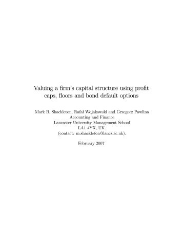 Valuing a firmks capital structure using profit caps, floors and bond ...