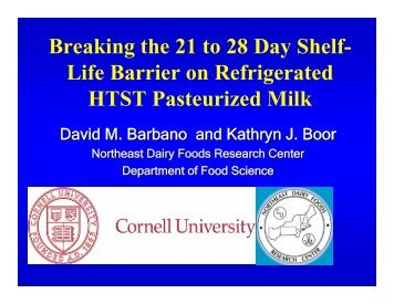 Breaking the 21 to 28 Day Shelf- Life Barrier on Refrigerated HTST ...