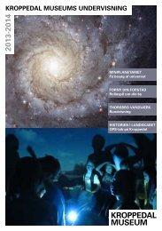 Undervisningskatalog 2013-2014 - Kroppedal Museum