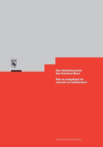 Das Gehaltssystem des Kantons Bern Wie es aufgebaut - Kanton Bern