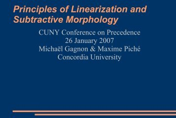 Principles of Linearization and Subtractive Morphology - CUNY ...