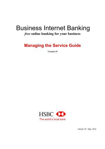 Managing the Service Guide (PDF, 206kb) - Business banking - HSBC