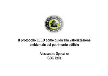 Il protocollo LEED come guida alla valorizzazione ... - Sacert