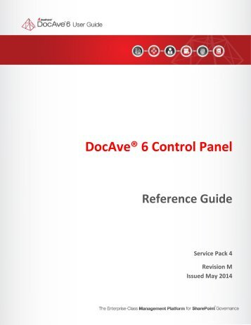 DocAve 6 Service Pack 3 Control Panel Reference Guide - AvePoint