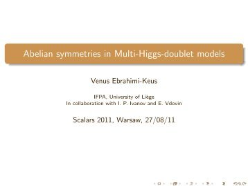 Abelian symmetries in Multi-Higgs-doublet models - Scalars 2011
