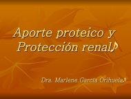Aporte proteico y Protección renal. Marlene García Orihuela