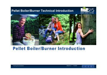 Pellet Boiler/Burner Technical Introduction - Maine Energy Systems