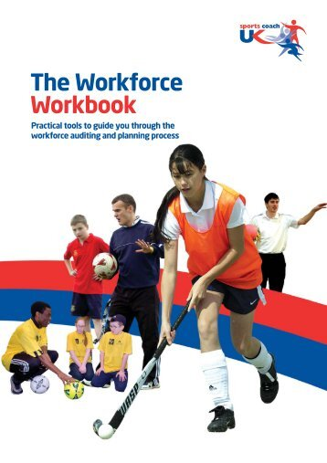 Coaching workforce workbook (PDF) - sports coach UK