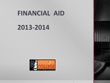 FINANCIAL AID 2013-2014 - Ventura College