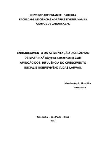 ENRIQUECIMENTO DA ALIMENTAÇÃO DAS LARVAS DE - Unesp