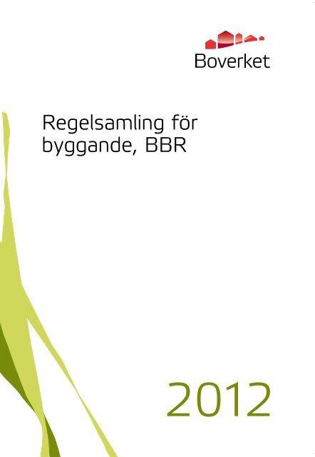 Regelsamling för byggande, BBR 2012 - Boverket