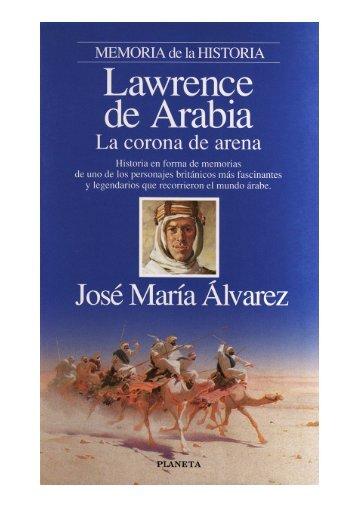 Lawrence de Arabia - JOSE MARIA ALVAREZ - José María Álvarez