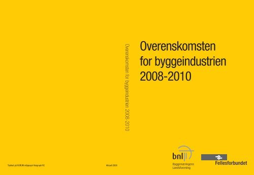 OVERENSKOMSTEN FOR BYGGEINDUSTRIEN - Fellesforbundet