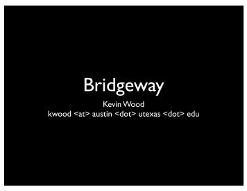 Bridgeway - Texas Digital Library