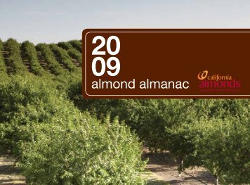 2009 Almond Almanac - Almond Board of California