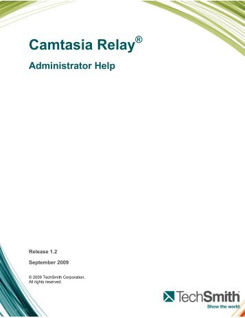 Camtasia Relay Admin Guide.pdf - Micromail