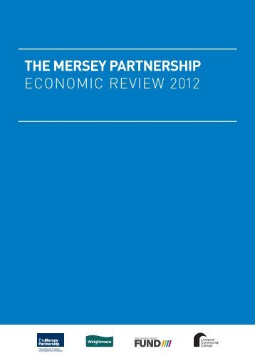 Economic Report 2012:Layout 1 - The Mersey Partnership