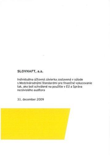 Individuálna účtovná závierka SLOVNAFT, a.s. k 31. 12. 2009