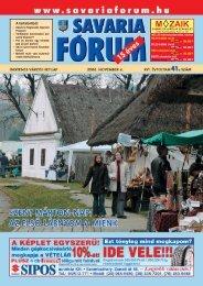 A tartalomból: - Savaria Fórum