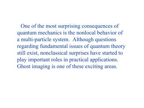 The Physics of Ghost imaging