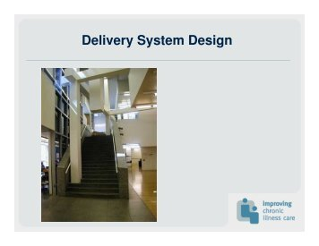 Delivery System Design - Safety Net Institute